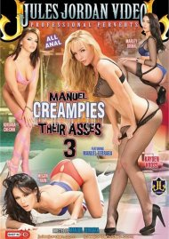 Manuel Creampies Their Asses 3 HD Porn Video from Jules Jordan Video!