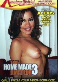 True Home Made Amateur 3 Porn Movie