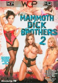 Mammoth Dick Brothers 2 Porn Video
