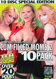 Cum Filled Moms 10 Pack 2 Porn Movie