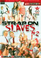 Strapon Slaves #2 Porn Movie