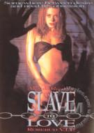 Slave to Love Porn Video