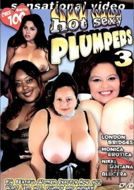 Hot Sexy Plumpers 3 Porn Movie