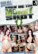Show Me The Money Shot! Porn Video