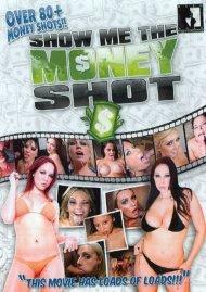 Show Me The Money Shot! Porn Video