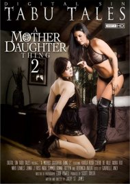 A Mother Daughter Thing 2 HD Porn Video from Digital Sin!