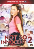 Not So Innocent 2 Porn Movie