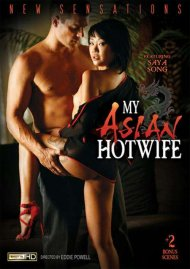 My Asian Hotwife DVD Image from New Sensations.