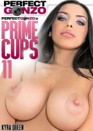 Perfect Gonzos Prime Cups 11 Porn Movie