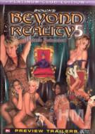 Beyond Reality 5 Porn Video