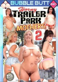 Horny Trailer Park Mothers 2 Porn Movie