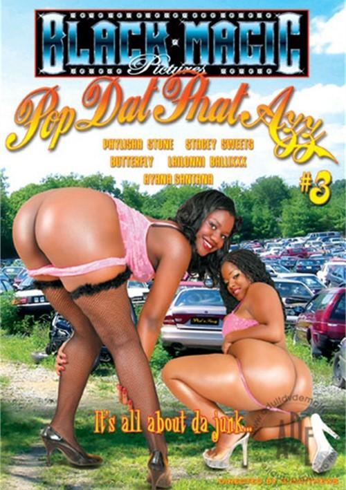Pop Dat Phat Azz #3