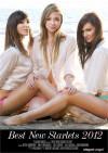 Best New Starlets 2012 Porn Movie