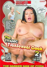 Titanic Transsexual Cock 2, The Porn Movie