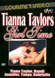 Tianna Taylors Girl Time Porn Movie