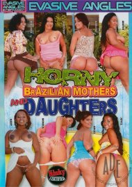 Horny Brazilian Mothers and Daughters Porn Video