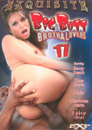 Big Butt Brotha Lovers 17 Porn Movie