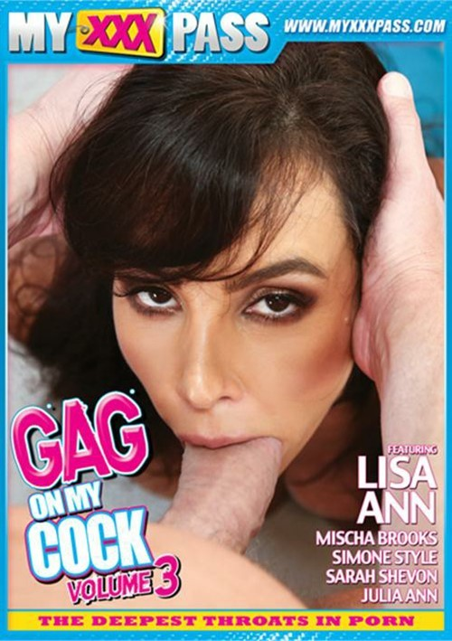 Gag On My Cock Vol. 3