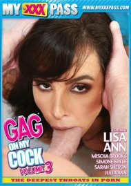Gag On My Cock Vol. 3 Porn Movie