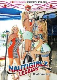 Watch Nautigirlz Lesbian Boat Charters HD Porn Video from Forbidden Fruits Films!