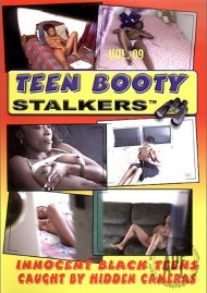 Teen Booty Stalkers Vol. 9 Porn Movie