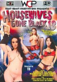 Housewives Gone Black 13 Porn Video