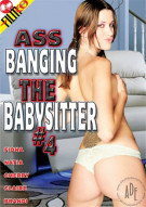 Ass Banging The Babysitter #4 Porn Video