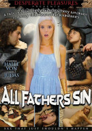 All Fathers Sin Porn Video