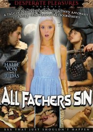 Watch All Fathers Sin Porn Video from Desperate Pleasures!