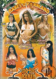 Babes in Pornland: Exotic Babes Porn Movie