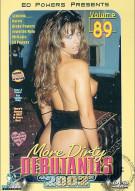 More Dirty Debutantes #89 Porn Movie