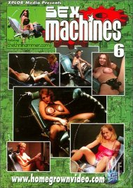 Sex Machines 6 Porn Movie