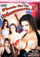 Thanks For The Mammories 2 Porn Movie