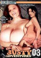 Busty Adventures Vol. 3 Porn Movie