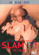 Slam It! In A Slut Porn Movie