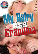 My Hairy Ass Grandma Porn Movie