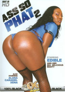 Ass So Phat #2 Porn Movie
