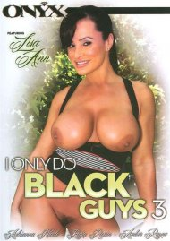 I Only Do Black Guys #3 Porn Movie