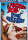 I Fucked You And Your Sister! Porn Movie