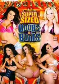 Super Sized Boobs & Butts Porn Movie