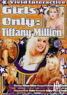 Girls Only: Tiffany Million Porn Video