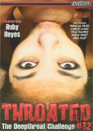 Throated #32 Porn Movie