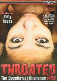 Throated #32 Porn Movie