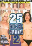 25 Fucking Grandmas 2 Porn Movie