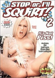 Stop or Ill Squirt! 2 Porn Video