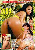 Black Ass Cravin! #4 Porn Video