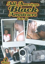 All American Black Amteurs Vol. 2 Porn Video