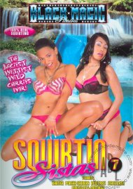 Squirtin Sistas #7 Porn Video