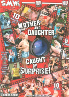 Mother And Daughter Caught By Surprise! Porn Movie