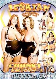 Lesbian Chunky Chicks #2 Porn Movie